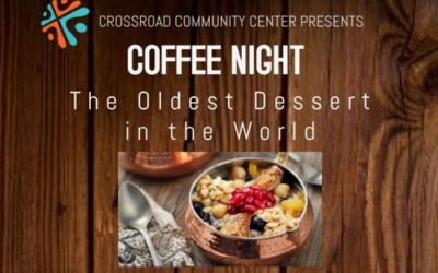 Coffee Night – The Oldest Dessert in the World